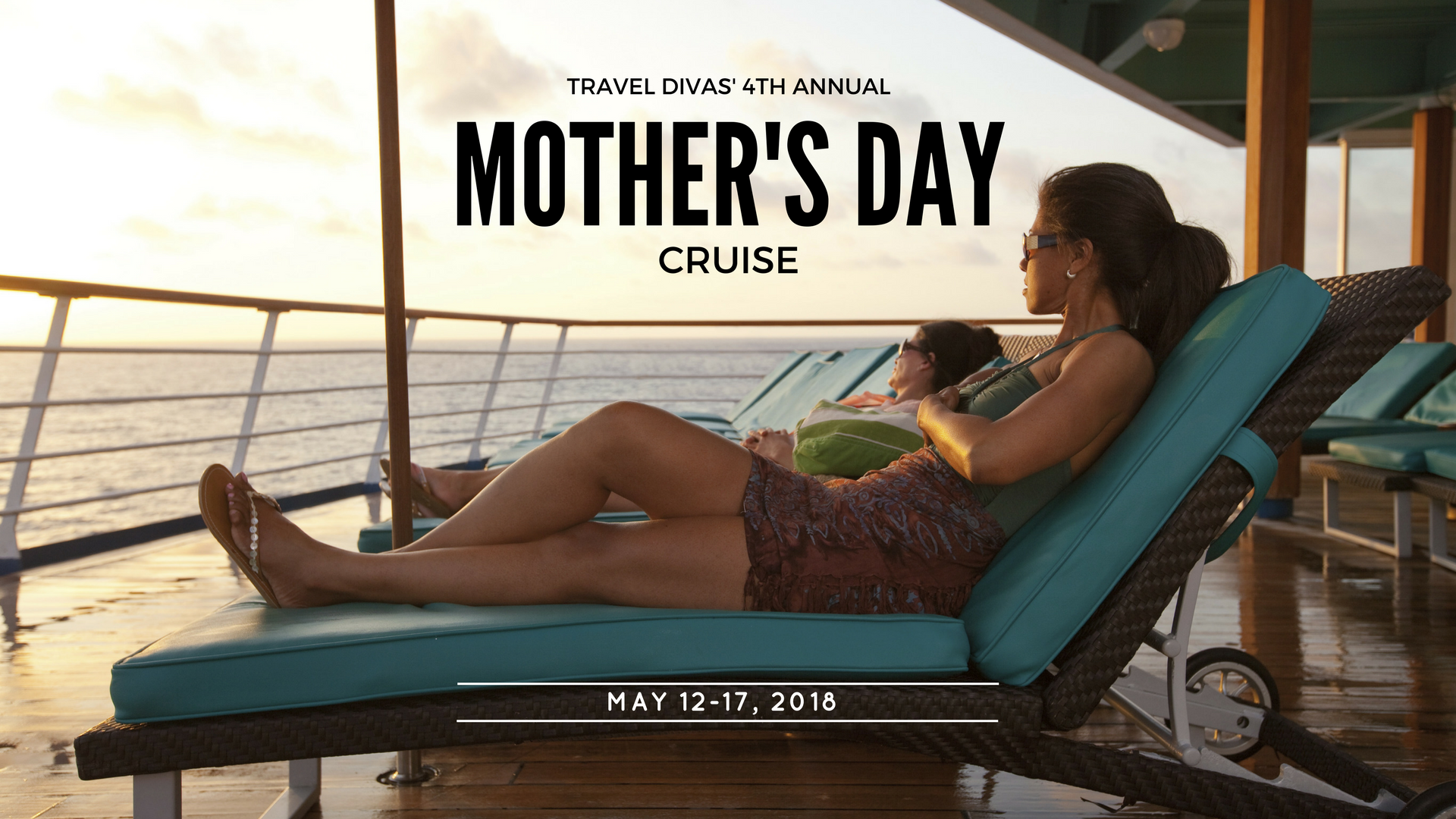 Mother's Day Cruise 2018 - The Travel Divas